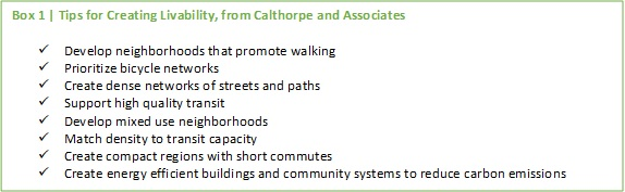 Box 1 | Tips for Creating Livability, from Calthorpe and Associates