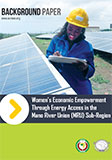 Women's economiCEREEC Empowerement Through Energy Access in the Mano River Union Sub-Region