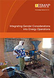ESMAP_Integrating Gender Considerations into Energy Operations