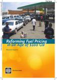 Reforming Fuel Pricing in an Age of $100 Oil